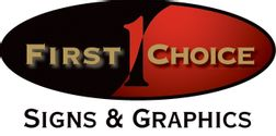 First Choice Signs & Graphics