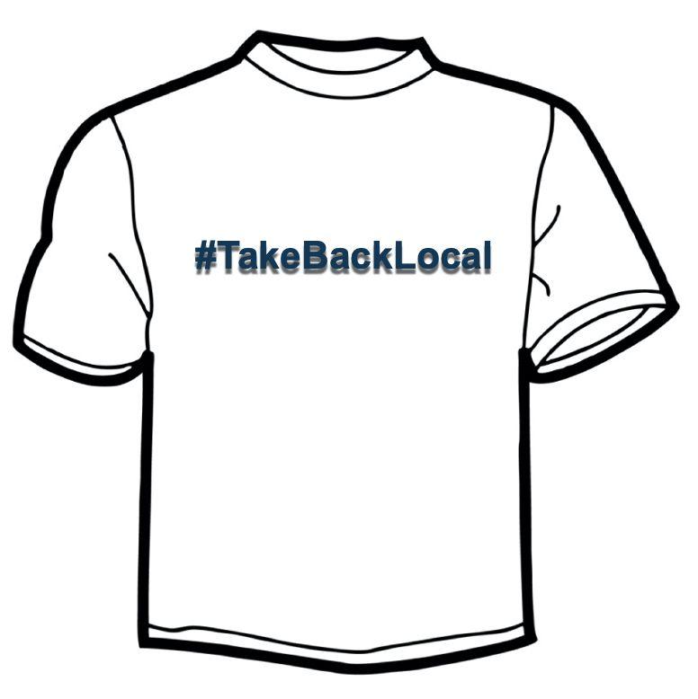 #TakeBackLocal T-Shirt Image